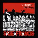 A Healthy Distrust/Sage Francis