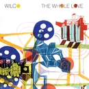 The Whole Love (Deluxe Version)/Wilco