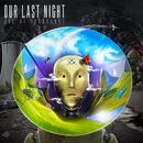 Age Of Ignorance [Deluxe Edition]/Our Last Night
