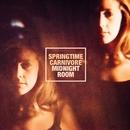 Midnight Room/Springtime Carnivore