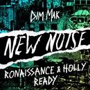 Ready/Ronaissance & Holly