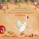 Die Weihnachtsgans Hermine - und Der Wurm am Turm/Thomas Brussig