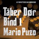 Tåber dør bind 1 (uforkortet)/Mario Puzo