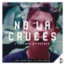 No La Cruces (feat. Tempo & Farruko)/Cosculluela