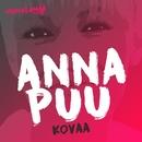 Kovaa (Vain elämää kausi 5)/Anna Puu