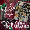 The Singles (Expanded)/Phil Collins