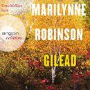 Gilead (Ungekürzte Lesung)/Marilynne Robinson