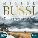 Das verlorene Kind (Ungekürzt)/Michel Bussi