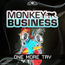 One More Try/Monkey Business