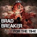 For the Time/Brad Breaker