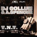 T.N.T./DJ Gollum / A. Spencer