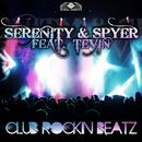 Club Rockin Beats/Serenity & Spyer