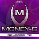 Release Me/Money-G