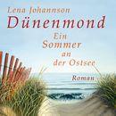 Dünenmond (ungekürzte Version)/Lena Johannson