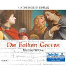 Die Falken Gottes (ungekürzte Version)/Michael Wilcke