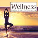 Wellness - Musik zum Entspannen/Korte