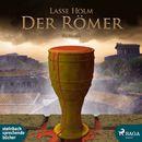 Der Römer - Demetrios-serien (Ungekürzt)/Lasse Holm