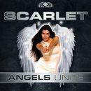 Angels Unite/Scarlet