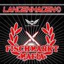 Fischmarkt Mafia/Langenhagen