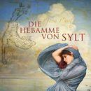 Die Hebamme von Sylt (ungekürzte Version)/Gisa Pauly