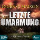 Rolando Benito, Folge 3: Letzte Umarmung (Ungekürzt)/Inger Gammelgaard Madsen