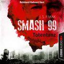 Smash99, Folge 2: Totentanz/J. S. Frank