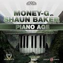 Piano Age/Money-G vs. Shaun Baker