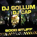 Good Stuff/DJ Gollum