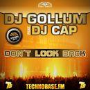 Don't Look Back/DJ Gollum