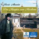 Der Magier von Moskau (ungekürzte Version)/Boris Akunin
