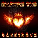 Dangerous/Empyre One