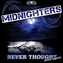 Never Thought [Back Again]/Midnighters