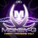 Twenty Thousand Volt/Money-G