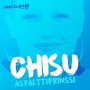 Asfalttiprinssi (Vain elämää kausi 5)/Chisu