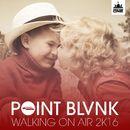Walking on Air 2K16/POINT BLVNK