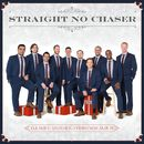 All I Want For Christmas Is You/Straight No Chaser