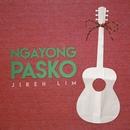 Ngayong Pasko/Jireh Lim