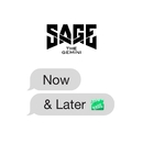Now and Later/Sage The Gemini