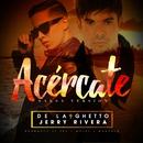Acércate (feat. Jerry Rivera ) [Salsa Version]/De La Ghetto