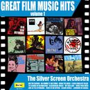 Great Film Music Hits, Vol. 1/The Silver Screen Orchestra