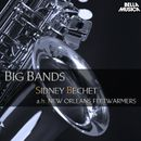 Sidney Bechet and His New Orleans Feetwarmers - Big Bands/Sidney Bechet