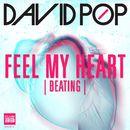 Feel My Heart [Beating] (Radio Edit)/David Pop
