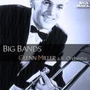 Glenn Miller and His Orchestra - Big Bands/Glenn Miller