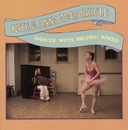Dancer With Bruised Knees/Kate & Anna McGarrigle