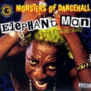Monsters Of Dancehall (The Energy God)/Elephant Man