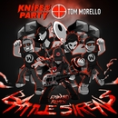 Battle Sirens (Ephwurd Remix)/Knife Party & Tom Morello