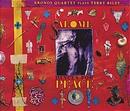 Salome Dances for Peace/Kronos Quartet