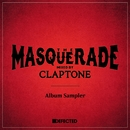 The Masquerade (Mixed by Claptone) [Album Sampler]/Claptone