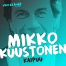 Kaipuu (Vain elämää kausi 5)/Mikko Kuustonen