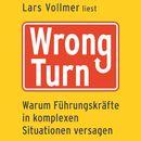 Wrong Turn (ungekürzte Version)/Lars Vollmer